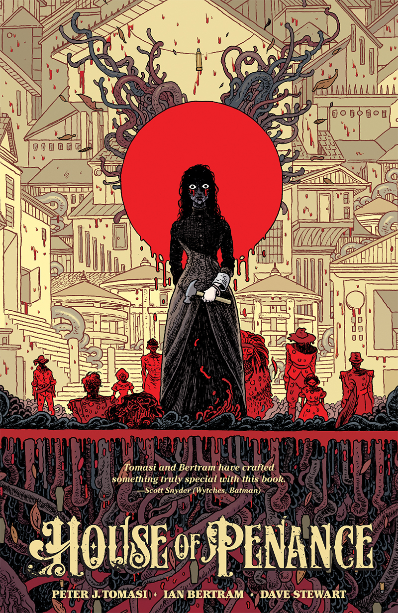 House of Penance - Peter J. Tomasi (W), Ian Bertram (A) • Dark Horse Comics
