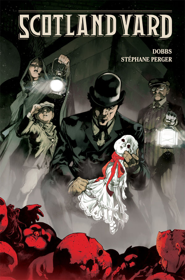 Scotland Yard - Dobbs (W), Stephane Perger (A) • Dark Horse Comics