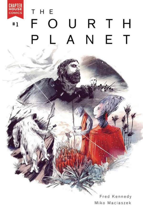 The Fourth Planet- Fred Kennedy (W), Miko Maciaczek (A) • Chapterhouse Comics