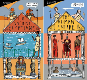 Discover - The Ancient Egyptians and The Roman Empire, by Imogen Greenberg and Isabel Greenberg