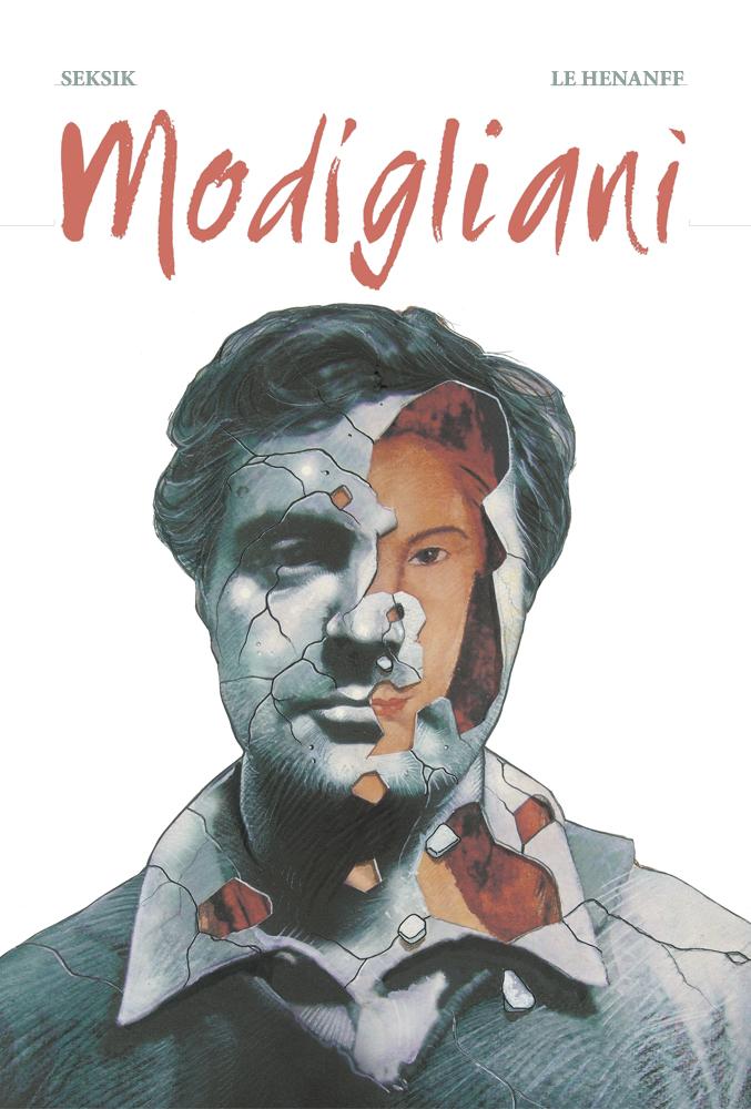 Modigliani - Laurent Seksik & Fabrice Le Henanff (Salammbo Press)