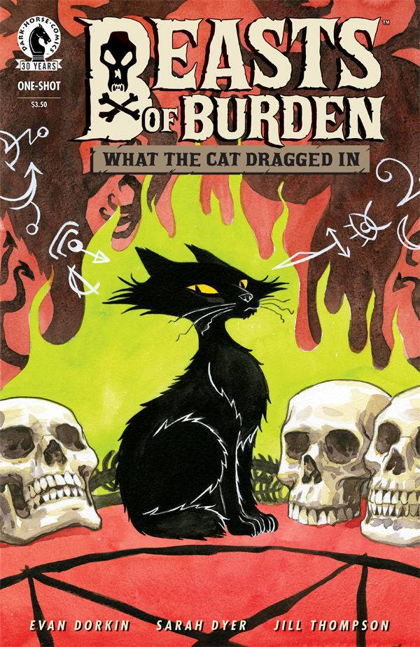 Beasts of Burden: What the Cat Dragged In - Evan Dorkin & Sarah Dyer (W), Jill Thompson (A) • Dark Horse Comics