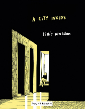 A City Inside - Tillie Walden (W/A) • Avery Hill Publishing