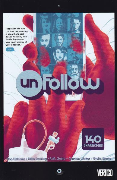 Unfollow - Rob Williams (W), Michael Dowling (A) • DC/Vertigo