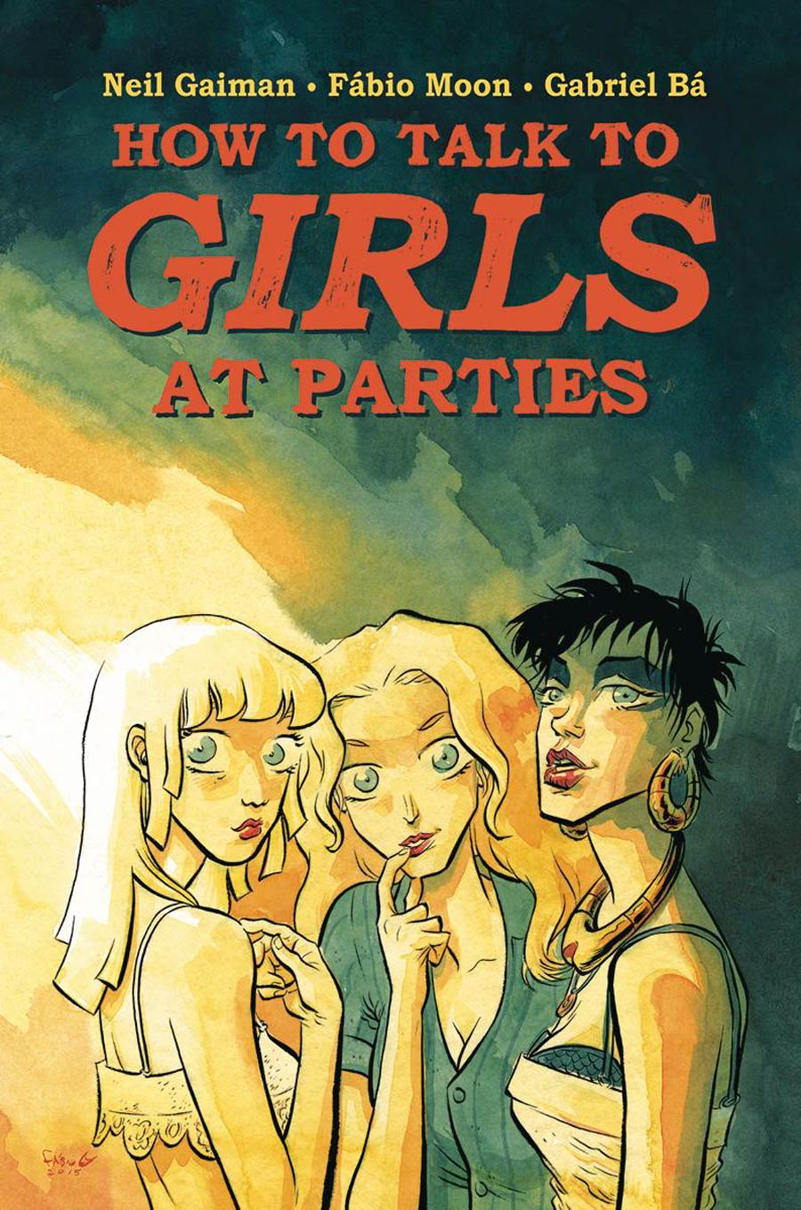 How to Talk to Girls at Parties - Neil Gaiman (W), Fabio Moon & Gabriel Ba (A) • Dark Horse Comics