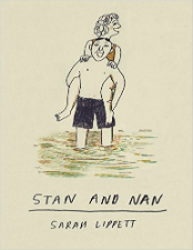 Stan and Nan - Sarah Lippett (W/A) • Jonathan Cape