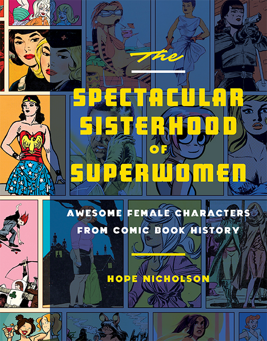 Spectacular Sisterhood of Superwomen