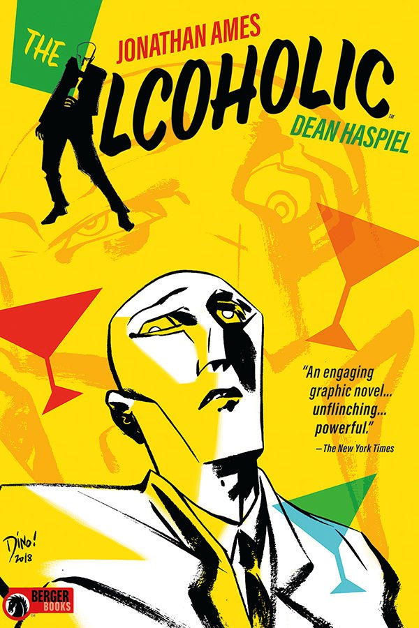 The Alcoholic by Jonathan Ames and Dean Haspiel (Berger Books/Dark Horse Comics)