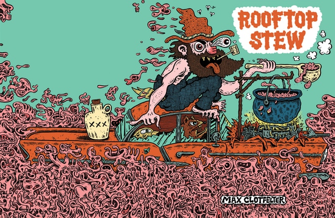 """a1442430e75 The current Kickstarter is for three books. Max Clotfelter s Rooftop Stew  is described as a collection of """"depraved comics"""