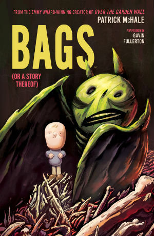 Bags (Or a Story Thereof) - Gavin Fullerton Adapts Patrick McHale's