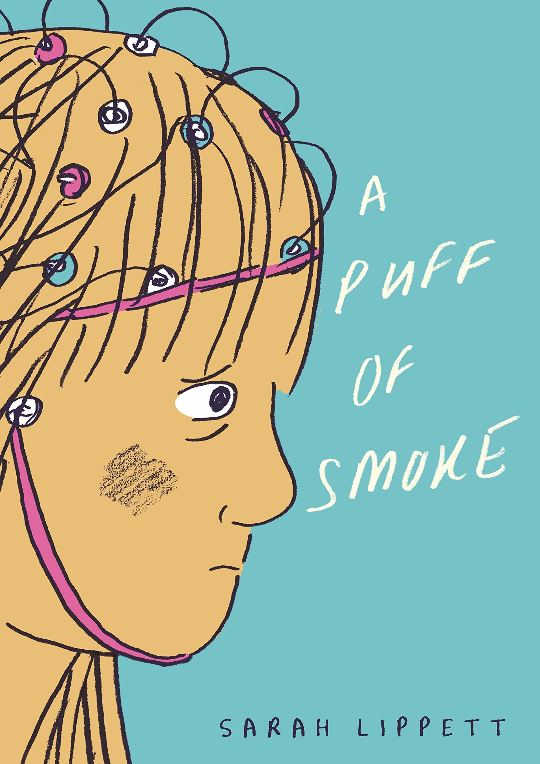 A Puff of Smoke by Sarah Lippett (Jonathan Cape)