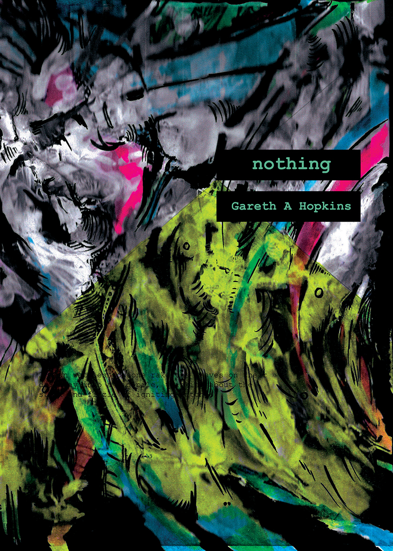 Nothing by Gareth A Hopkins