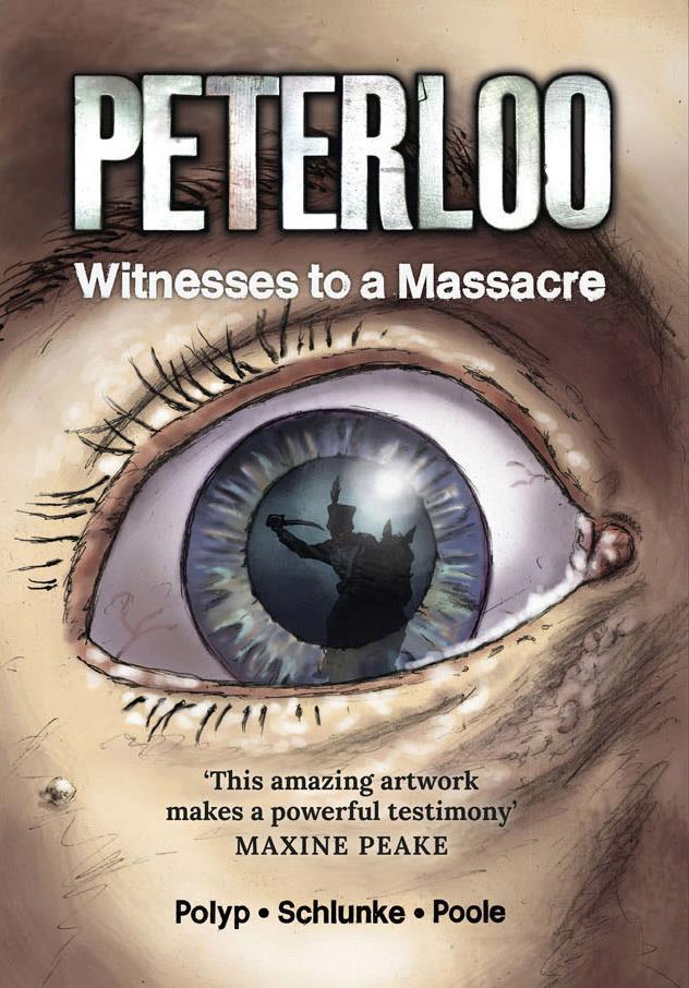 Peterloo: Witnesses to a Massacre (New Internationalist/Myriad Editions)